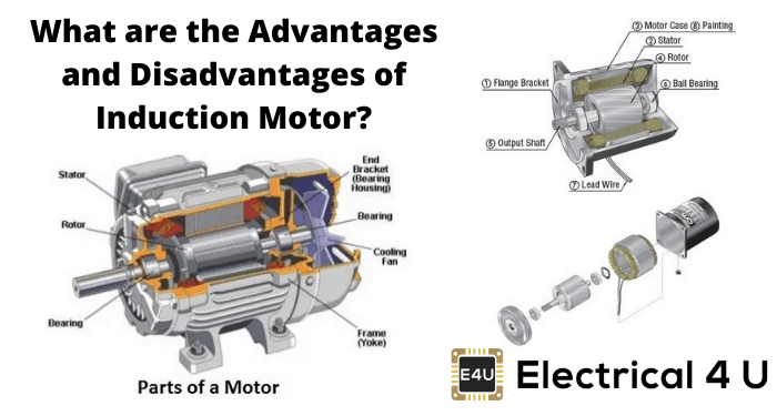 What Are The Advantages And Disadvantages Of Induction Motor