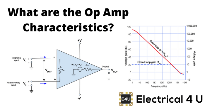 What Are The Op Amp Characteristics