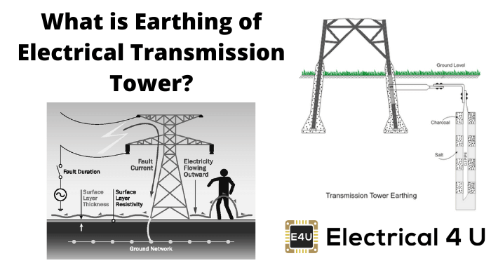What Is Earthing Of Electrical Transmission Tower