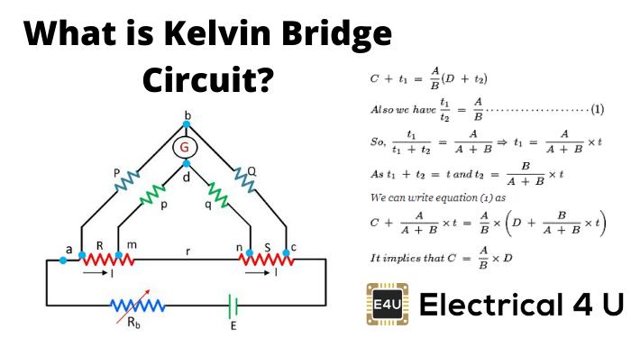 What Is Kelvin Bridge Circuit