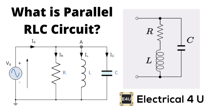 What Is Parallel Rlc Circuit