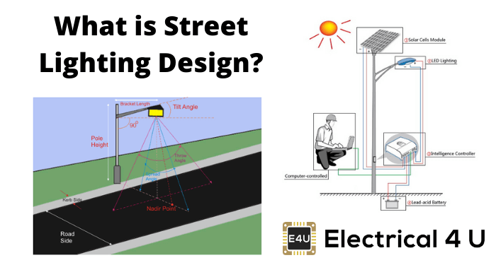 What Is Street Lighting Design