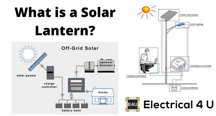 What Is A Solar Lantern