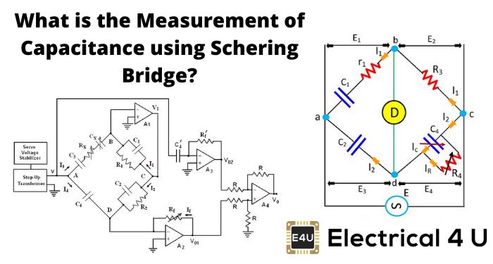 What Is The Measurement Of Capacitance Using Schering Bridge
