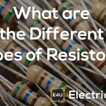 The Different Types of Electrical Resistors Explained (And How They Are Used)